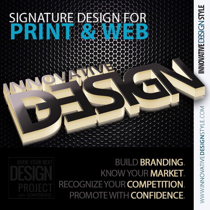 Signature Design For Print & Web